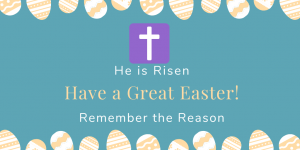Easter, Jesus, Jesus Christ, He is Risen Remember the reason The reason for Easter Easter 2020